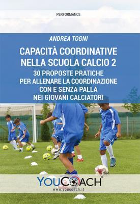 Capacità coordinative nella Scuola Calcio 2
